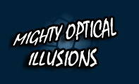 """Mighty Optical Illusions"""