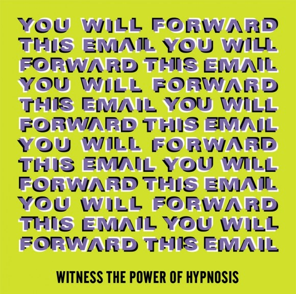 Would you forward this hypnotic message?